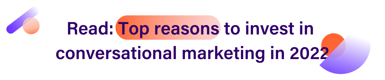 Top Reasons Why You Should Invest in Conversational Marketing in 2022 Call-to-action banner